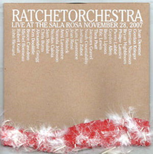 Ratchet Orchestra Live at Sala Rosa
